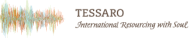 International Resourcing with Soul – Tessaro